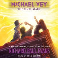 Michael Vey 7: The Final Spark - Richard Paul Evans