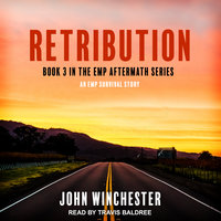 Retribution: An EMP Survival Story - John Winchester