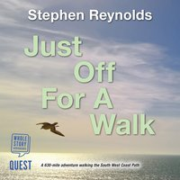Just Off For A Walk - Stephen Reynolds