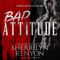 Bad Attitude - Sherrilyn Kenyon