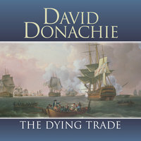 The Dying Trade - David Donachie