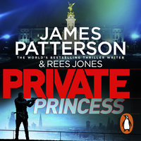 Private Princess - James Patterson