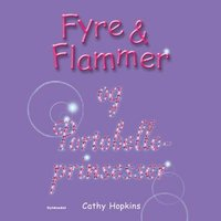 Fyre & Flammer 3 - og Portobelloprinsesser - Cathy Hopkins