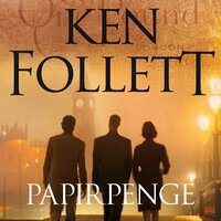 Papirpenge - Ken Follett
