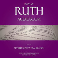 Book of Ruth Audiobook: From The Revised Geneva Translation - Robert J. Bagley