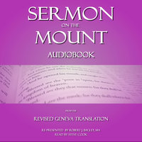 Sermon on The Mount: From The Revised Geneva Translation - Robert J. Bagley