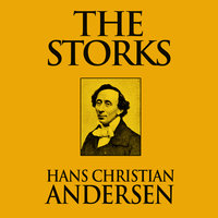 The Storks - Hans Christian Andersen