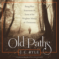 Old Paths - J.C. Ryle