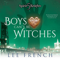 Boys Can't Be Witches - Lee French