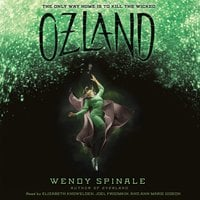 Ozland: Book 3 of Everland - Wendy Spinale