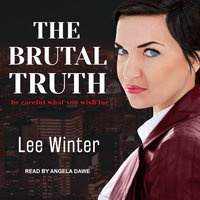 The Brutal Truth - Lee Winter