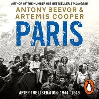 Paris After the Liberation - Antony Beevor,Artemis Cooper