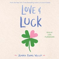 Love & Luck - Jenna Evans Welch