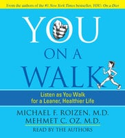 You: On A Walk - Michael F. Roizen,Mehmet Oz