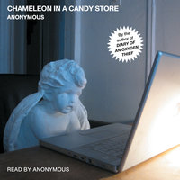 Chameleon in a Candy Store - Anonymous