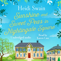 Sunshine and Sweet Peas in Nightingale Square - Heidi Swain