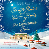 Sleigh Rides and Silver Bells at the Christmas Fair - Heidi Swain