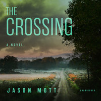 The Crossing - Jason Mott