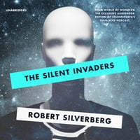 The Silent Invaders - Robert Silverberg