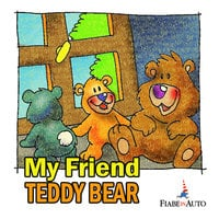 My friend Teddy Bear - Paola Ergi