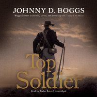 Top Soldier - Johnny D. Boggs