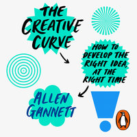 The Creative Curve - Allen Gannett