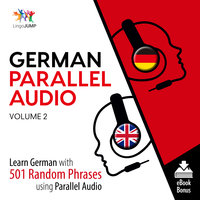 German Parallel Audio - Learn German with 501 Random Phrases using Parallel Audio - Volume 2 - Lingo Jump