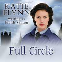Full Circle - Katie Flynn writing as Judith Saxton