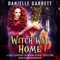 Witch Way Home - Danielle Garrett