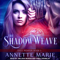 The Shadow Weave - Annette Marie