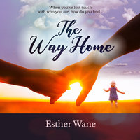 The Way Home - Esther Wane