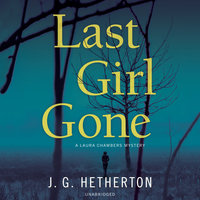 Last Girl Gone - J. G. Hetherton