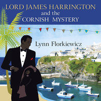 Lord James Harrington and the Cornish Mystery - Lynn Florkiewicz