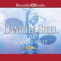 The Good Fight - Danielle Steel