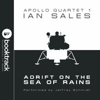 Adrift on the Sea of Rains: Apollo Quartet Book 1 [Booktrack Soundtrack Edition] - Ian Sales