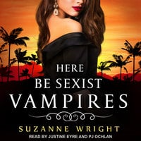 Here Be Sexist Vampires - Suzanne Wright