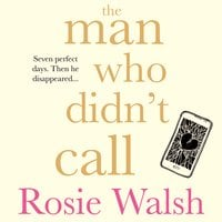 The Man Who Didn't Call - Rosie Walsh