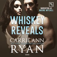 Whiskey Reveals - Carrie Ann Ryan