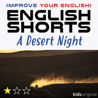 A Desert Night – English shorts - Andrew Coombs,Sarah Schofield