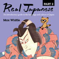 Real Japanese Part 2 - Max Whittle