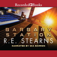 Barbary Station - R.E. Stearns
