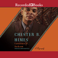 Chester B. Himes - Lawrence P. Jackson