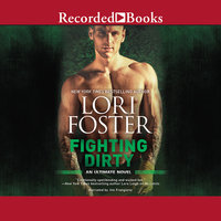 Fighting Dirty - Lori Foster