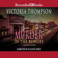 Murder in the Bowery - Victoria Thompson