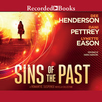 Sins of the Past - Dani Pettrey,Lynette Eason,Dee Henderson