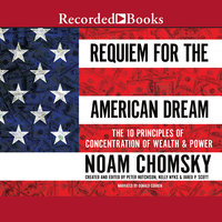 Requiem for the American Dream - Noam Chomsky