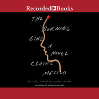 The Burning Girl - Claire Messud
