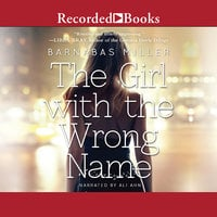 The Girl with the Wrong Name - Barnabas Miller