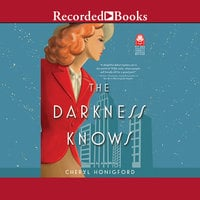 The Darkness Knows - Cheryl Honigford