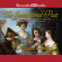 The Sensational Past - Carolyn Purnell